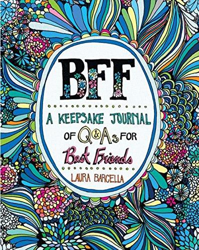 Journal Friends (BFF: A Keepsake Journal of Q&As for Best Friends)