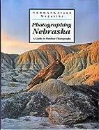 Photographing Nebraska (VOL. 70, NO. 1,…