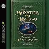 The Monster in the Hollows (Wingfeather Saga) by Andrew Peterson (2015-04-15)