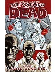 The Walking Dead Volume 1: Days Gone Bye