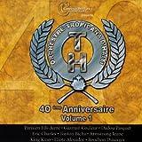 Orchestre Tropicana dHaïti - 40e anniversaire, vol. 1