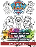 PAW Patrol Coloring Book for Kids: Coloring All Your Favorite PAW Patrol Characters