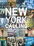 img - for New York Calling: From Blackout to Bloomberg book / textbook / text book
