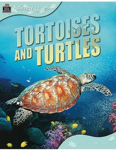 - Animal Lives: Tortoises and Turtles (Qeb Animal Lives)
