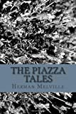 The Piazza Tales, Herman Melville, 1484800567