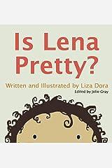 Is Lena Pretty? Hardcover