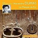 Le masque de fer | Livre audio Auteur(s) : Alexandre Dumas Narrateur(s) : Mathurin Voltz