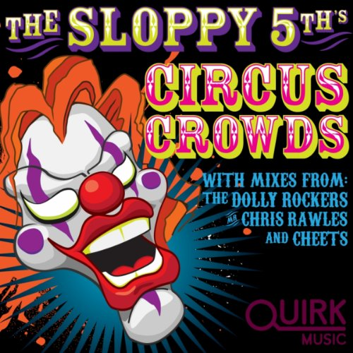 Circus Crowds (Dolly Rockers Remix)