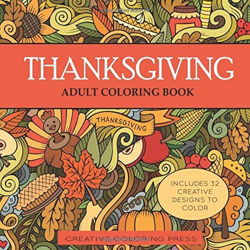 Thanksgiving Adult Coloring Book: 32 Thanksgiving Holiday Designs Coloring  Pages (Adult Coloring Books)- Buy Online In Aruba At Aruba.desertcart.com.  ProductId : 34278154.