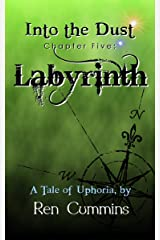 Labyrinth (Into the Dust Book 5) Kindle Edition