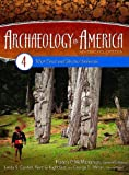 img - for Archaeology in America: An Encyclopedia Volume 4 West Coast and Arctic/Subarctic book / textbook / text book