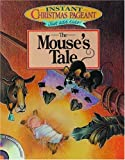 The Mouse's Tale, Cindy Hansen and Bob Latchaw, 0764423525
