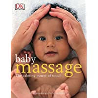 Baby Massage Calm Power of Touch: The Calming Power of Touch