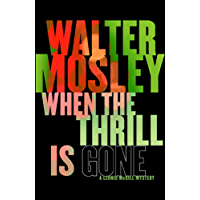 When the Thrill is Gone: Leonid McGill 3 (Leonid McGill mysteries)