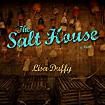 The Salt House: A Novel | Lisa Duffy
