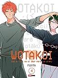 WOTAKOI - Qué difícil es el amor para los otaku N.4