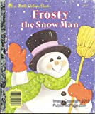 Frosty the Snow Man, Annie North Bedford, 0307004511