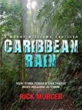 Caribbean Rain (Manny Williams Series Book 4)
