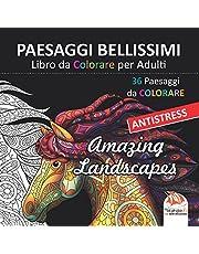 PAESAGGI BELLISSIMI - Libro da Colorare per Adulti: 36 Paesaggi da colorare - Anti-stress