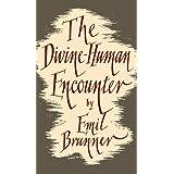 The Divine-Human Encounter