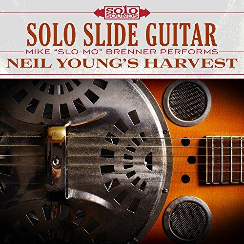 Solo Slide Guitar: Neil Young's Harvest (Solos Guitar Slide)