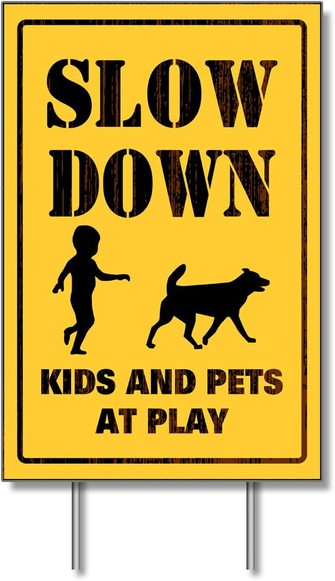 Yard Sign - Slow Down Kids and Pets at Play - Courtyard Sign Corrugated Plastic Board Waterproof Windproof Garden Road Lawn Street Decoration(12