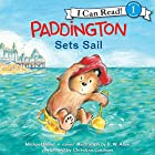 Paddington Sets Sail Audiobook by Michael Bond Narrated by Christian Coulson