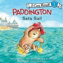Paddington Sets Sail | Livre audio Auteur(s) : Michael Bond Narrateur(s) : Christian Coulson