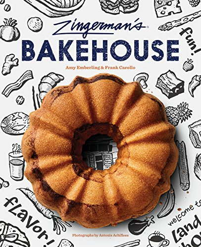 Zingerman's Bakehouse by Amy Emberling, Frank Carollo
