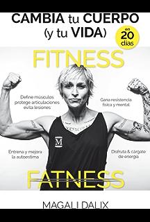 Cambia tu cuerpo (y tu vida) en 20 días (Deporte) (Spanish