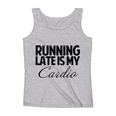 Mad Over Shirts Running Late Is My Cardio Punctuality On Time Quote