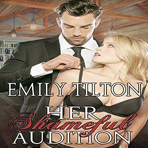 Her Shameful Audition Audiobook