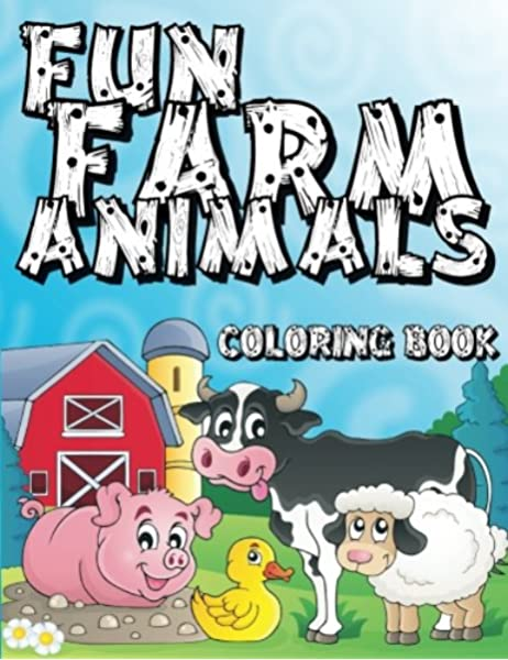- Fun Farm Animals Coloring Book (Super Fun Coloring Books For Kids) (Volume  2): Coloring Books, Lilt Kids: 9781500380076: Amazon.com: Books