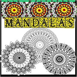 Mandalas A Relaxing Coloring Book For Adults Mandala Books Volume 2 Lin Watchorn 9781530912650 Amazon