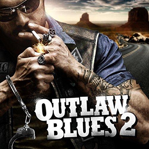(Outlaw Blues 2 [Explicit])