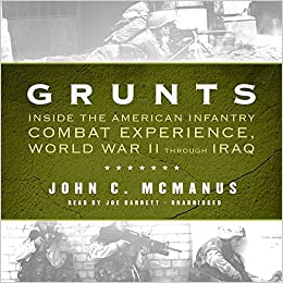 Iraq Combat Is Over And War Is History >> Grunts Inside The American Infantry Combat Experience World War Ii