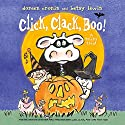 Click, Clack, Boo!: A Tricky Treat Audiobook by Doreen Cronin Narrated by Maurice England