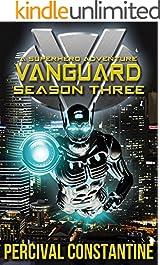 Vanguard: Season Three: A Superhero Adventure