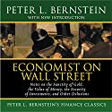 Economist on Wall Street: The Sanctity of Gold, the Security of Investments, Other Delusions Audiobook by Peter L Bernstein Narrated by Sean Pratt