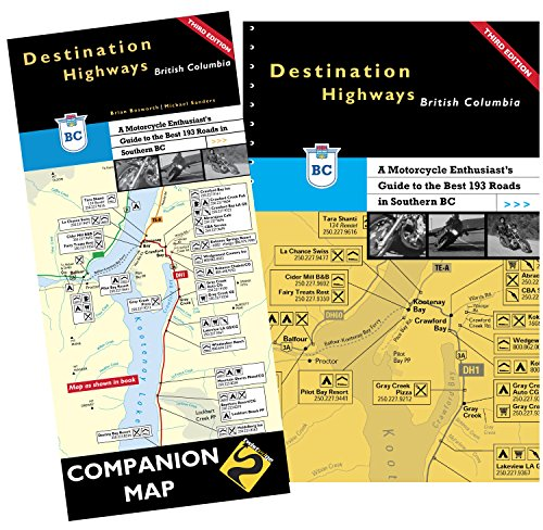 Price comparison product image Destination Highways British Columbia: A Motorcycle Enthusiast's Guide to the Best 193 Roads in Southern BC (3RD EDITION 2015)
