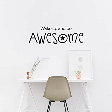 Wake Up And Be Awesome Wall Decal Inspiration Quote Wall Sticker Bedroom