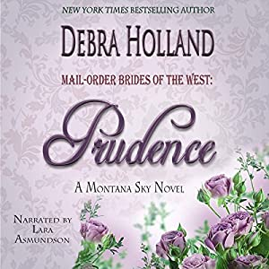 Mail-Order Brides of the West, Book 4: Prudence Audiobook