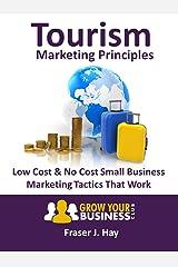 Tourism Marketing Principles Kindle Edition