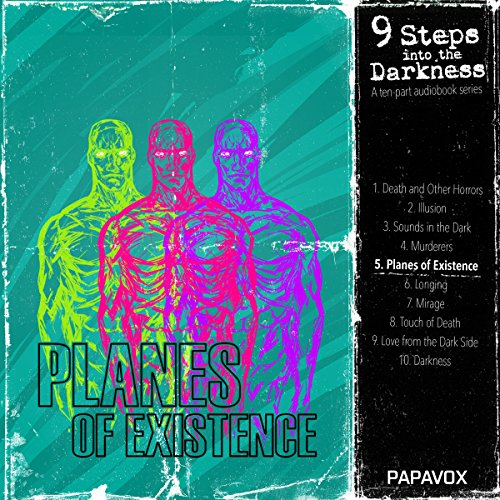 Planes of Existence (9 Steps into Darkness 5): Beyond the Wall of Sleep/From Beyond/The Transition of Juan Romero