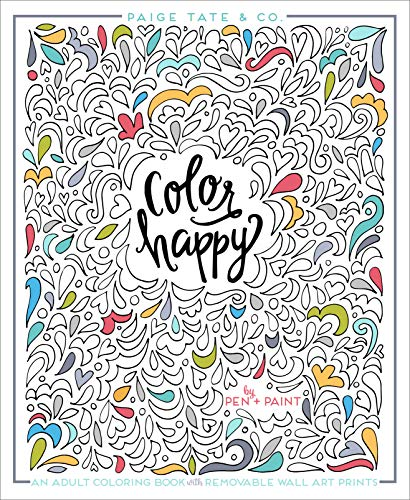 Color Happy: An Adult Coloring Book of Removable Wall Art Prints (Inspirational Coloring, Journaling and Creative Lettering) (Best Gel Pen In India)