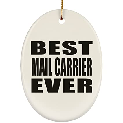 designsify best mail carrier ever ceramic oval ornament christmas tree decor best gift