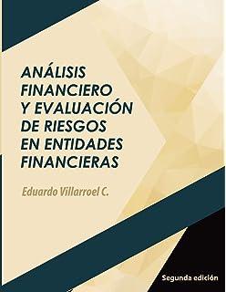 Análisis financiero y evaluación de riesgos en entidades financieras (Spanish Edition)