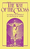 The Way of the Cross: According to the Method of