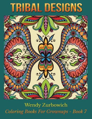 Download Tribal Designs (Coloring Books For Grownups) (Volume 7) pdf