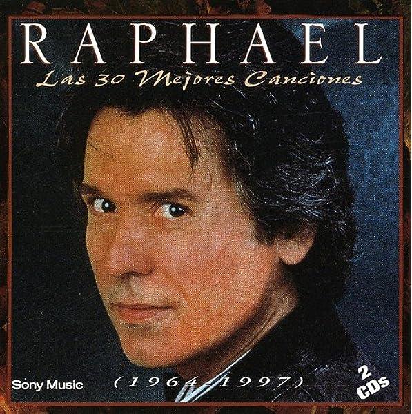 Las 30 Mejores Canciones: Raphael: Amazon.es: Música